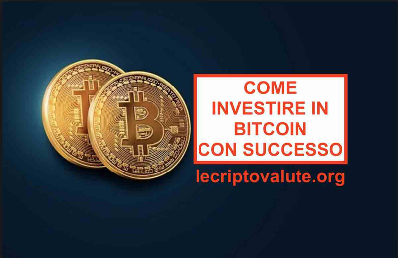 come investire in bitcoin per)